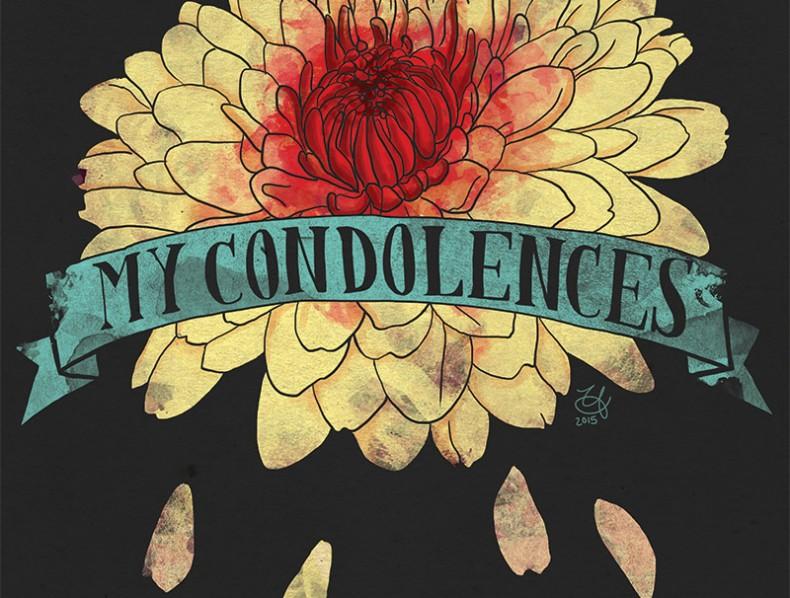 My Condolences